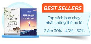 Sách Bestsellers - Top sách bán chạy không thể bỏ lỡ