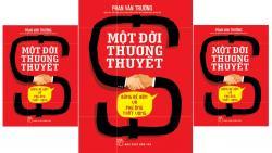 Review sách Một đời thương thuyết - GS Phan Văn Trường