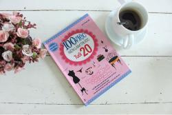 Review sách 100 việc nên làm trước tuổi 20