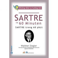 Review Sách Nhà Tư Tưởng Lớn - Sartre Trong 60 Phút
