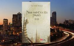Những tác phẩm nổi tiếng của nhà văn Victor Hugo nên đọc