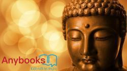 Những câu nói của Đức Phật về đời và nhân quả hay nhất