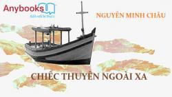 Phân tích hình tượng chiếc thuyền ngoài xa của Nguyễn Minh Châu