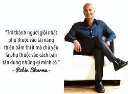 Những trích dẫn trong sách Robin Sharma có thể thay đổi cuộc sống của bạn